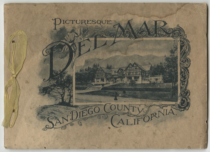 Picturesque Del Mar : San Diego County, California, circa 1900