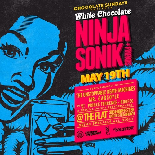 2nite that good good!! @ninjasonik @roofeeo @deathmachinesny @princeterrence Mr Gargoyle CHOXOLATE SUNDAYS!!! @theflatbkny THE FLAT 308 Hooper St BKNK