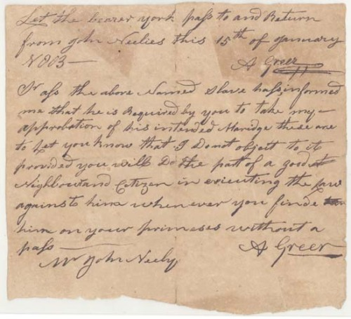 auntada:  Slave pass and marriage acknowledgement from A. Greer to John Neely allowing the marriage of one of his male slaves to one of Neely's female slaves, on the condition that they do not let the marriage interfere with their work. Mecklenburg County, North Carolina Potts Family, J. Walter, Papers. J. Murrey Atkins Library Special Collections Department, University of North Carolina at Charlotte, Charlotte, N.C.