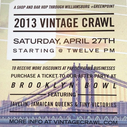 Check it… VCrawl Flyer info! Don't forget to pre-purchase your @brooklynbowl After Party tix for extra discounts at Stores/Bars along the crawl route. Self-led Crawl Map on VintageCrawl.com