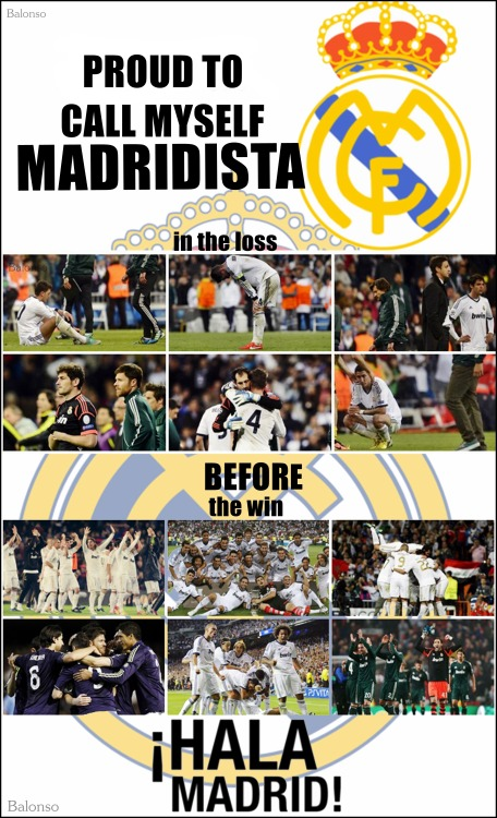 balonso-madridista:  Proud To Call Myself a MADRIDISTA  at the Loss before the Win