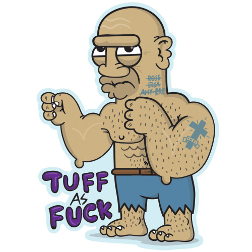 Tuff as fuck