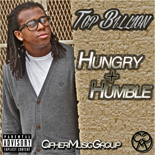 Hungry+Humble drops January 26th!   Hungry+Humble (Prod. Brad Massey) Streets Gon' Feel Me (Prod. Brad Massey) Bottom Line (Prod. Brad Massey) My Baby, My Boo (Prod. Brad Massey) All That's Changed (Prod. Brad Massey) Give Me a Sign Ft. N.O.T.Y. (Prod. Brad Massey) Trust Ft. Heather Renfro (Prod. Brad Massey) See My Potential (Prod. Brad Massey) What Don't Kill You (Prod. Brad Massey) 2013 Monroe Cypher Ft. Brance B., Playa P, Photokidd, J the MC, Young Thug, N.O.T.Y., King Twanie, The 6th Grade, J-Money, Will, & Chris-Style