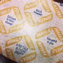 I just love the mini pep-talks on the Halls cough drop wrappers. They always make me smile. #halls