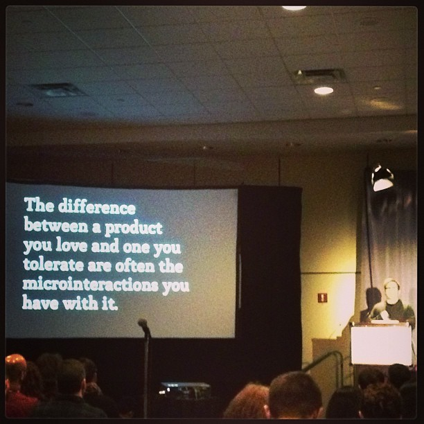 bensyked:  Dan Saffer on Micro Interactions. #microinteractions #ixd13 #ux #dansaffer (at Metro Toronto Convention Centre - South Building)  Well said sir.   People would not use Instagram so avidly and consistently if the app crashed occasionally, if it took several minutes before their friends could see their photos, or if the buttons in the app were a little too small to touch.  Each micro-interaction increases or decreases the chance of faithful users.  Make every interaction great from the button press to the backend reliability and you will have users who love your product.  Don't ever underestimate the benefit of paying attention to the micro-interactions.