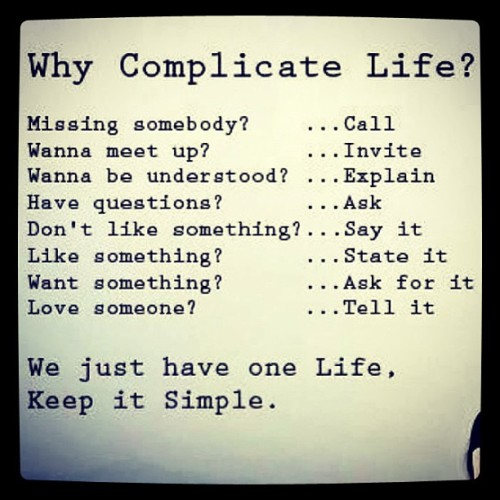 #letsmakeitsimple #sotrue #goodmorning #lifeshit #happythoughts #loveis #xoxo #sundayfunday