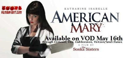 AMERICAN MARY hitting VOD and iTunes on May 16th!