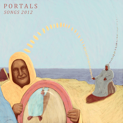 PORTALS: Songs 2012