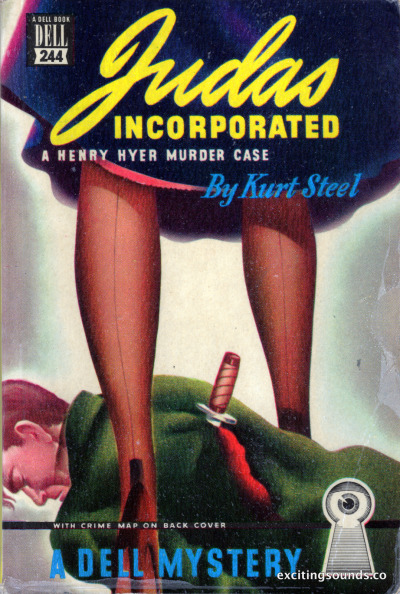 Judas Incorporated by Kurt Steel (Dell 244, 1948)