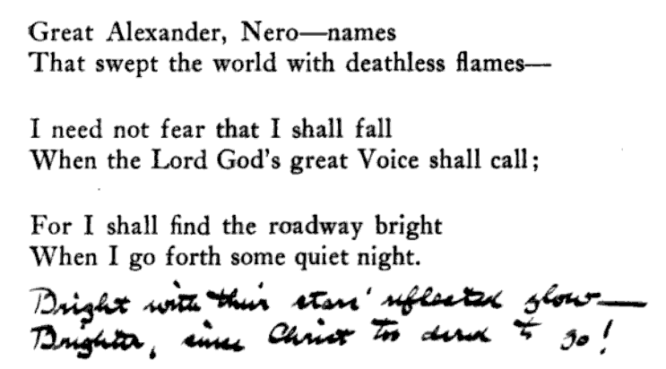 "Marginalia: ""Bright with this star's reflected glow— / Brighter, since Christ too [dared?] to go!"" From p. 82 of Youth: And Other Poems by Charles Hanson Towne (1911). Original from Harvard University. Digitized February 23, 2009."