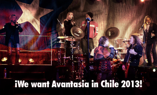 Chile wants Avantasia in Chile 2013 !! join us !!  https://www.facebook.com/pages/Tobias-Sammet-Chile/466798926685948 https://www.facebook.com/groups/534540326573666/and Twitter :) : https://twitter.com/TobiSammetChileChile are waiting for Avantasia in Chile … and you ? !