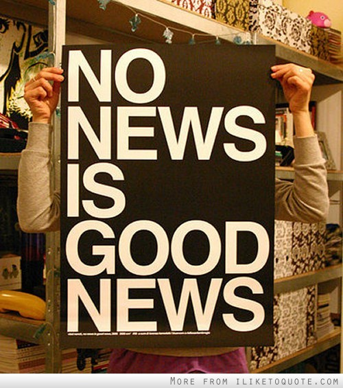 dolliecrave:  No news is good news