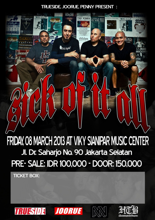 Sick of it All Indonesia tour 2013! Jakarta, March 8th @ Vicky Sianipar. Presale Rp.100.000