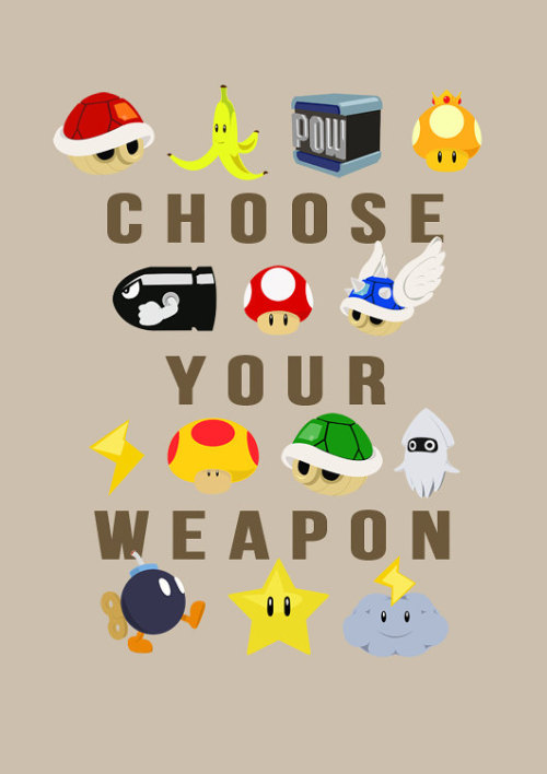 suppermariobroth:  Mario Kart Choose Your Weapon Poster