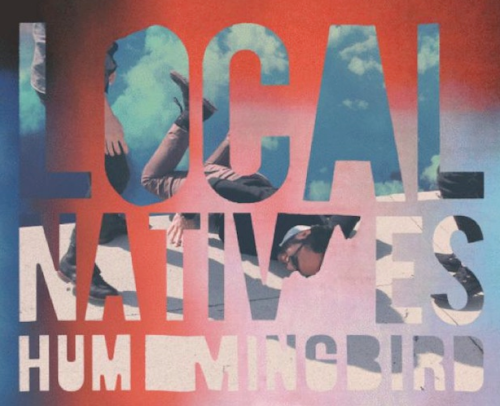 (via Stream Local Natives entire new album 'Hummingbird') Local Natives new album Hummingbird is out today. You can stream it HERE