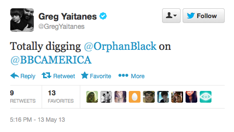 The show runner for Banshee is digging Orphan Black. Kudos.  @GregYaitanes: Totally digging @OrphanBlack on @BBCAMERICA