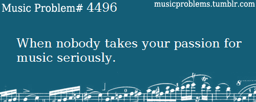 musicproblems:  submitted by: Anonymous
