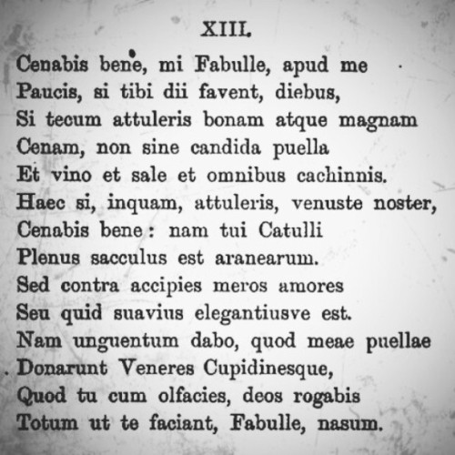 My favorite short Latin poem: Catullus, XIII.