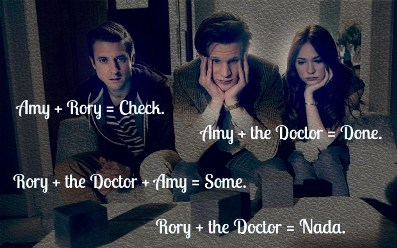 The Power of Three annoyed me. They had the meaning of Amy and the Doctor and the meaning of Amy and Rory but, they were no where near the meaning of cubed.