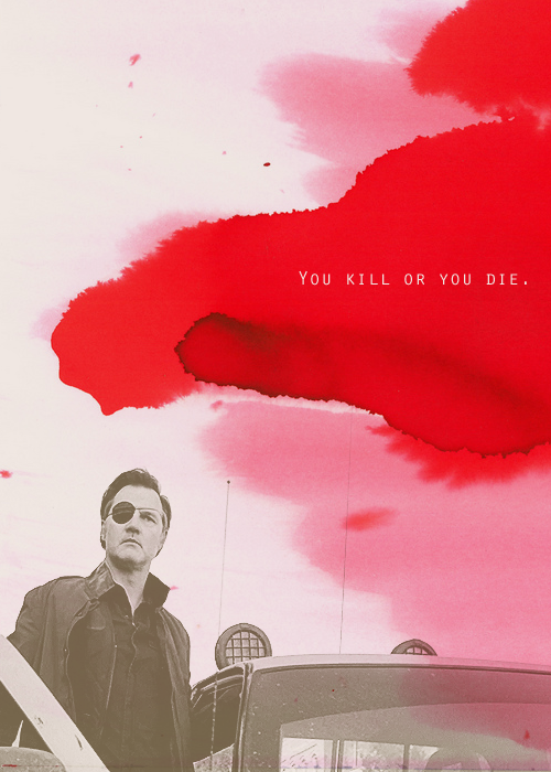 or you die and you kill.