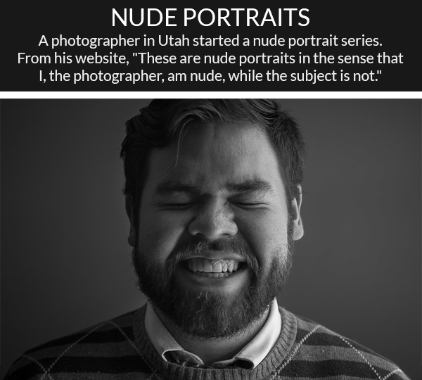 notenoughtosurvive:  unamusedsloth:  Nude Portraits series by photographer Trevor Christensen  This is my new favorite thing