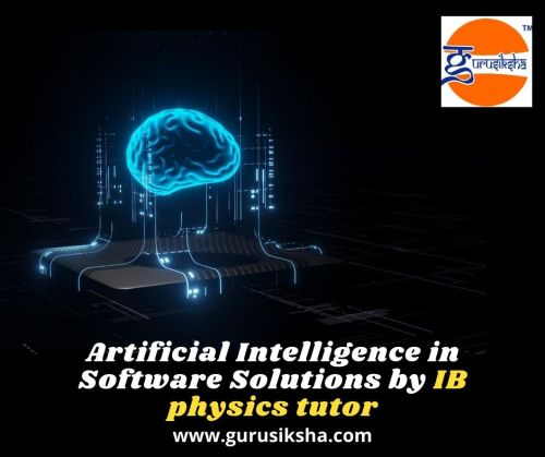 Artificial Intelligence in Software Solutions by IB physics tutor    Know more about artificial intelligence with software solution from your physics tutor in class 11 and 12. Get brief idea about AI. #IB physics tutor  #online physics tutor  #IB physics tutors  #IB physics online tutor  #tutor at physics tuition for class 12 near me  #online physics tutors  #physics Maths tutor