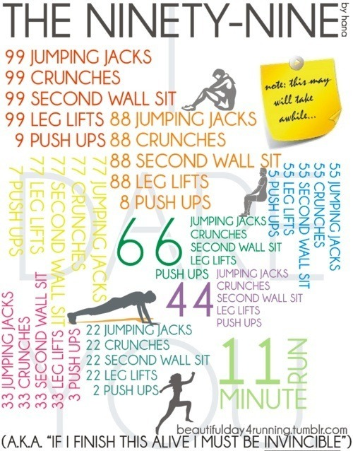 scoutsays:  Yikes!!  99 drops of sweat on the ground…100 drops of sweat….push one up, squat one down…101 drops of sweat on the ground!! WORK IT!!!!
