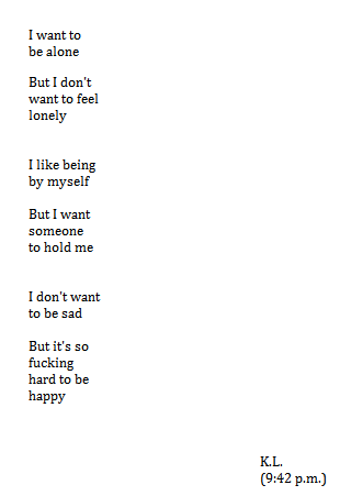 fawnsp0ts:  mangledsmile:  :c  Kristina your poetry has been on my dash quite a lot recently.