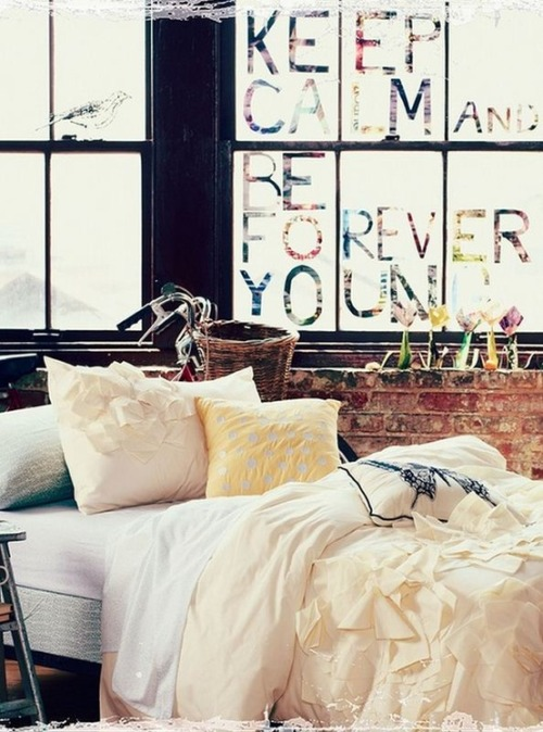 keep calm and be forever young (via Decorating Ideas)