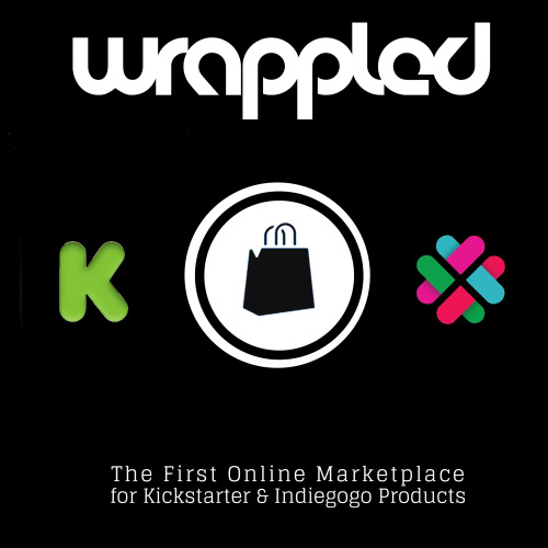 Wrappled: The First Online Marketplace for Kickstarter & Indiegogo Products