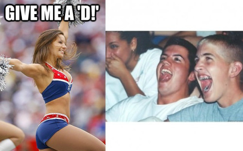 Cheerleaders always want the D