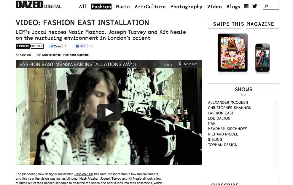 Fashion East Video for Dazedhttp://www.dazeddigital.com/fashion/article/15377/1/video-fashion-east-installation