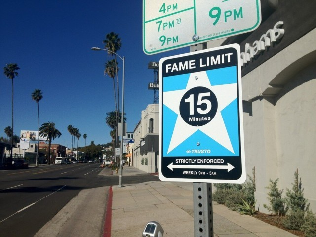"TrustoCorp Installs ""15 Minute Fame Limit"" Sign in Los Angeles"
