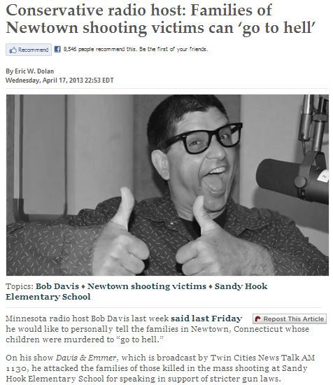 "sandandglass:  ""I have something I want to say to the victims of Newtown, or any other shooting,"" Davis said. ""I don't care if it's here in Minneapolis or anyplace else. Just because a bad thing happened to you doesn't mean that you get to put a king in charge of my life. I'm sorry that you suffered a tragedy, but you know what? Deal with it, and don't force me to lose my liberty, which is a greater tragedy than your loss. I'm sick and tired of seeing these victims trotted out, given rides on Air Force One, hauled into the Senate well, and everyone is just afraid — they're terrified of these victims."" ""I would stand in front of them and tell them, 'go to hell,'"" he added. Source  Jesus fucking Christ people are sick"