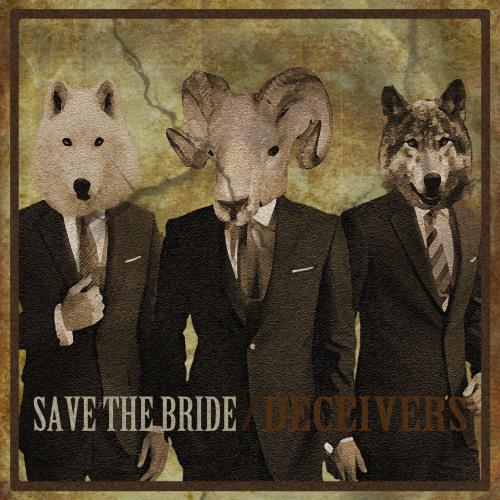 Save The Bride - Deceivers (2013)