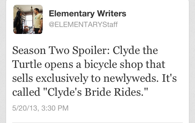hahaha. Clyde is my favorite character in this serie haha. No, Sherlock is first
