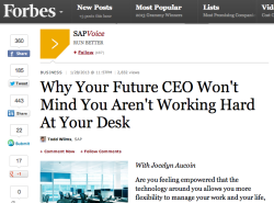 Why Your Future CEO Won't Mind You Aren't Working Hard At Your Desk on Forbes