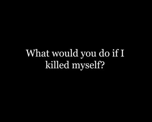 "skinny-depression:  i wonder what the people in my life would do.. who would cry and blame themselves? who would come to my funeral? who would lie and say ""she was so beautiful and we loved her""? who would tell themselves they could've saved me? and who would simply be sad for 5 minutes and then move on with their lives?"