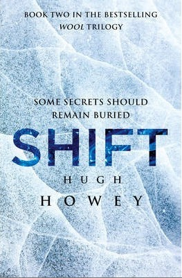 Shift by Hugh Howey  Date published: 25th April 2012  Publisher: Random House (Century)  Format: Paperback, 569 pages Ser… View Post