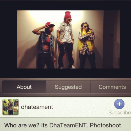 lizkhalifabxtch:  Check us out!! Its DhaTeamENT!!