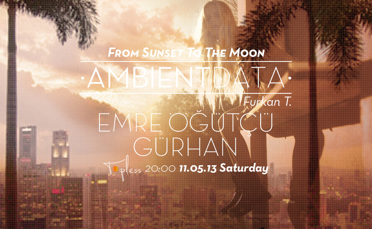 ambientdata:  Tomorrow ! - From Sunset To The Moon