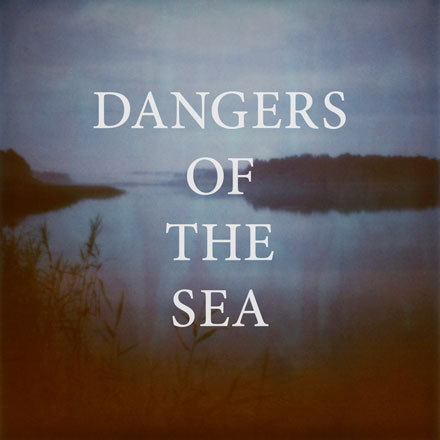 Dangers of the Sea