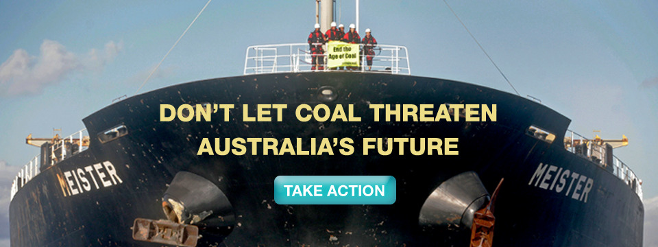 Take action alongside the brave activists who boarded a coal ship at dawn this morning out in the ocean to call attention to the disaster of expanding coal exports.