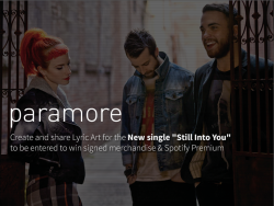 Create and share Lyric Art for the new single 'Still Into You' to be entered to win signed merchandise and more! Enter HERE.