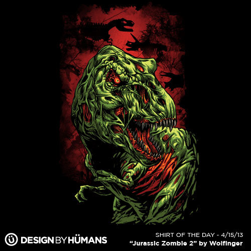 """Jurrasic Zombie 2"" by Wolfinger On sale today $15 @ http://bit.ly/ShirtOfTheDay"