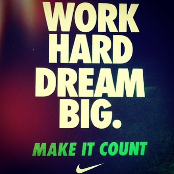 The motto! Happy Friday!!!!! #dream #big #live #work