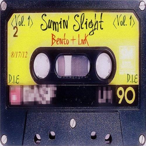 Bento & LNK present Sumin' Slight Vol.1 #DIE