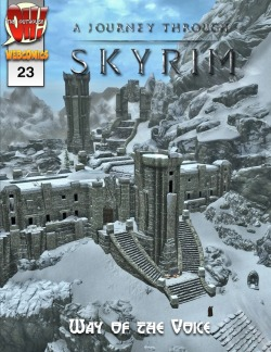 "skyrimjourney:  Issue #23 is out today! ""Way of the Voice"""