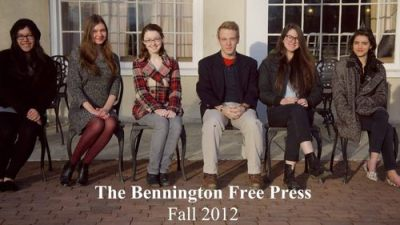Bennington's student-run monthly newspaper The Bennington Free Press has finished printing for the term, but we are proud to announce that its most recent issue is now available online at http://www.scribd.com/doc/113706817/BFP-Issue-3-Fall-2012#fullscreen! The editors, in order of appearance: Celene Barrera '15 - Voices Editor Jeva Lange '15 - Arts Editor Krista Thorp '15 - News Editor Mike Goldin '14 - Managing Editor in Chief Rachel Jackson '14 (me!) - Editor in Chief of Content Emma del Valle '13 - Features Editor The Bennington Free Press is printed locally and is distributed on campus and throughout both Bennington and North Bennington. - Rachel '14