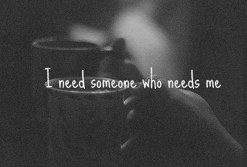 i-never-tell-you-how-i-feel:  need | via Facebook в @weheartit.com - http://whrt.it/YOtdR6